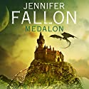 Medalon: Demon Child, Book 1 (       UNABRIDGED) by Jennifer Fallon Narrated by Imogen Church
