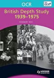 OCR British Depth Study 1939-1975 (OCR Modular History)