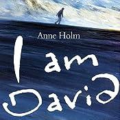 I Am David | [Anne Holm]