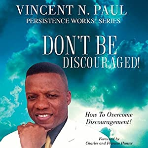Don't Be Discouraged! Audiobook