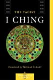 img - for The Taoist I Ching (Shambhala Classics) by Lui I-Ming (2005-05-03) book / textbook / text book