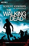 Kirkman, Robert: The Walking Dead 2