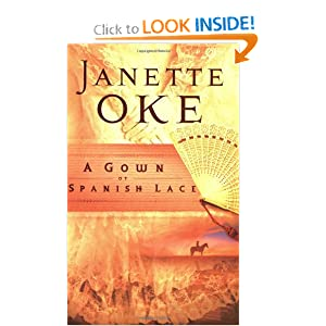 """A Gown of Spanish Lace"" by Janette Oke :Book Review"