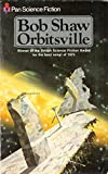 Orbitsville (0330250132) by Shaw, Bob