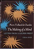 The Making of a Mind: Letters From a Soldier-Priest 1914-1919