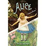 Alice I Have Been: A Novel (Random House Reader's Circle)