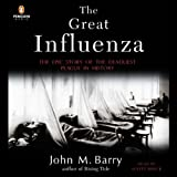 img - for The Great Influenza: The Epic Story of the Deadliest Plague in History book / textbook / text book