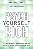 img - for Psych Yourself Rich: Get the Mindset and Discipline You Need to Build Your Financial Life By Farnoosh Torabi book / textbook / text book