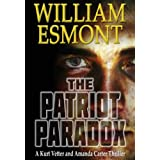The Patriot Paradox (The Reluctant Hero Series, Book One)by William Esmont