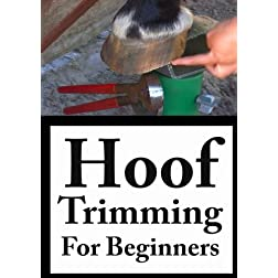 Becky's Homestead DVD: Hoof Trimming For Beginners