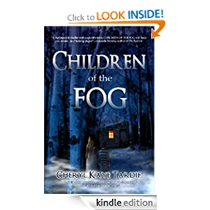 Kindle Daily Deal: Children of the Fog, by Cheryl Kaye Tardif. Publisher: Imajin Books (February 26, 2011)