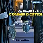 Commis d'office | Hannelore Cayre