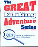 img - for The Great Editing Adventure Series (Learn grammar as you discover errors in these exciting stories!, Volume 1) book / textbook / text book