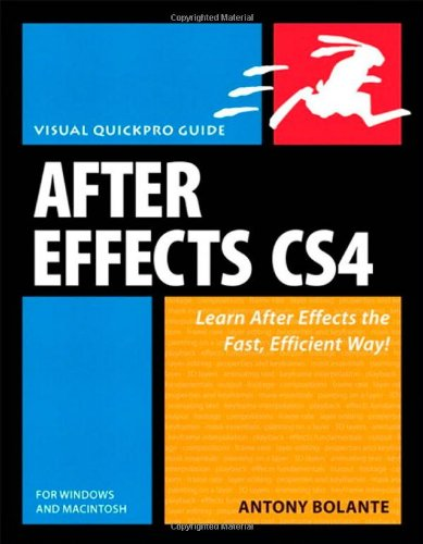 After Effects CS4 for Windows and Macintosh: Visual...