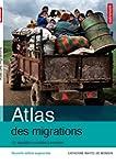 Atlas des migrations : Un �quilibre m...