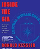 img - for Inside the CIA: Revealing the Secrets of the World's Most Powerful Spy Agency book / textbook / text book