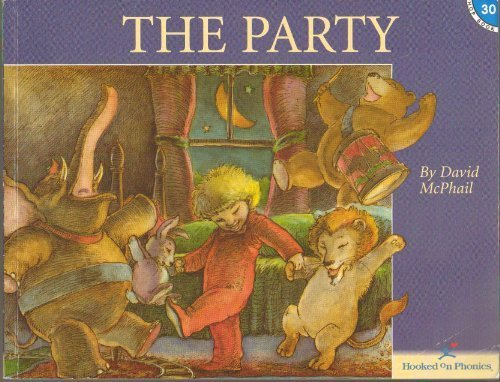 The Party (Hooked on Phonics, Book 30)