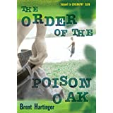 Order of the Poison Oak, The ~ Brent Hartinger