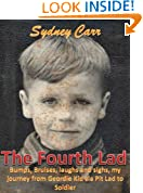 The Fourth Lad: Bumps, bruises, laughs and sighs, my journey from Geordie Kid via Pit Lad to Soldier.