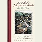A Child's Christmas in Wales | [Dylan Thomas]