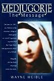 Download Medjugorje: The Message