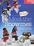 Alan Dart Meet the Snowmes by Alan Dart Toy Knitting Pattern: Large and Small Snowmes (Simply Knitting Magazine Pull Out Pattern)
