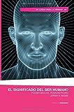 img - for El significado del ser humano (Spanish Edition) book / textbook / text book