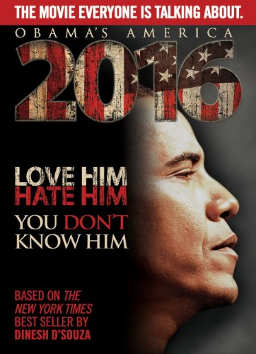 Amazon Com 2016 Obama S America Dinesh D Souza John