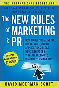 The New Rules of Marketing and PR: Ho…