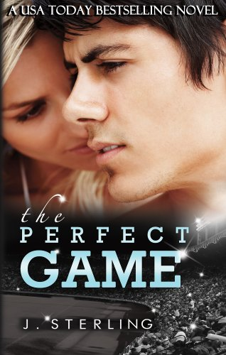 The Perfect Game by J. Sterling