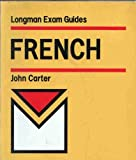 French (Examination Guides) (0582297176) by Carter, John
