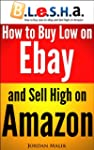 How to Buy Low on eBay and Sell High...