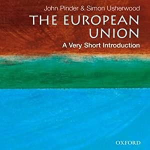 European Union: A Very Short Introduction, 3rd Ed. Audiobook