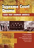 Supreme Court Drama: Cases that Changed America (1414486561) by Brannen, Daniel E., Jr.