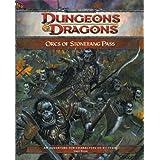 Orcs of Stonefang Pass: Adventure HS2 for 4th Edition D&Dpar Logan Bonner