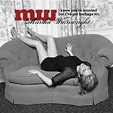 echange, troc Martha Wainwright - I Know You're Married But I've Got Feelings Too