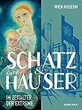 Image de Otto Rudolf Schatz und Carry Hauser: Im Zeitalter der Extreme