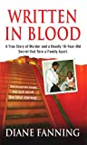 img - for Written in Blood (St. Martin's True Crime Library) book / textbook / text book