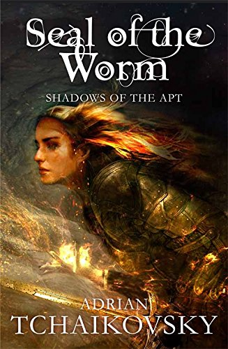 The Seal of the Worm (Shadows of the Apt, #10)