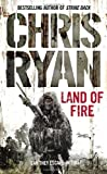 Land of Fire (0099432382) by Chris Ryan