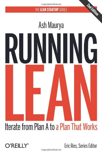 Running-Lean-Iterate-from-Plan-A-to-a-Plan-That-Works-Lean-OReilly