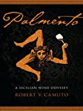 Palmento: A Sicilian Wine Odyssey (At Table) (English Edition)
