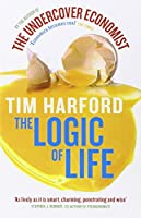 The Logic of Life. Tim Harford