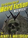 The Golden Age of Weird Fiction MEGAP...
