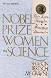 img - for Nobel Prize Women in Science( Their Lives Struggles and Momentous Discoveries Second Edition)[NOBEL PRIZE WOMEN IN SCIENCE R][Paperback] book / textbook / text book