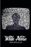 White Noise (Picador 40th Anniversary Edition) (Picador 40th Anniversary Editn) Don DeLillo