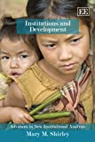 img - for Institutions and Development (Advances in New Institutional Analysis series) book / textbook / text book