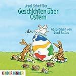 Geschichten über Ostern | Ursel Scheffler
