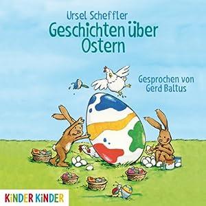Geschichten über Ostern Hörbuch