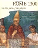 Rome 1300: On the Path of the Pilgrim